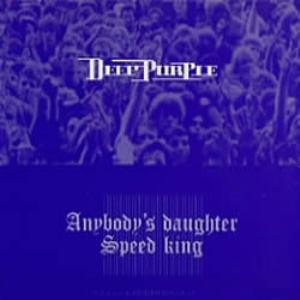 Deep Purple Anyone's Daughter / Speed King album cover