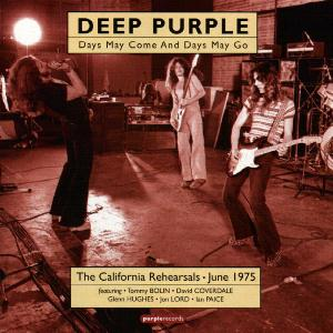 Deep Purple Days May Come and Days May Go: The 1975 California Rehearsals album cover