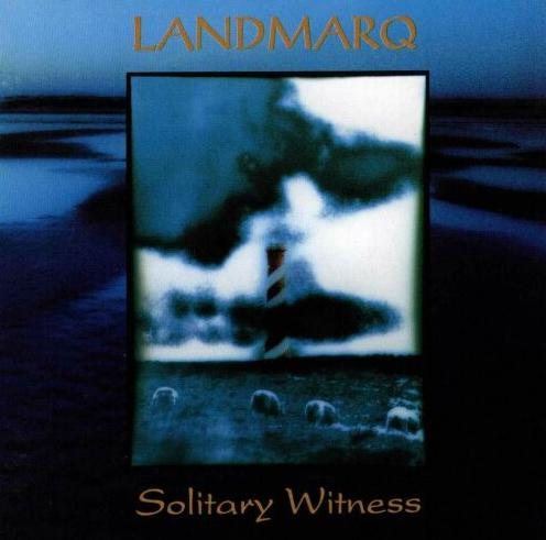 Landmarq Solitary Witness  album cover