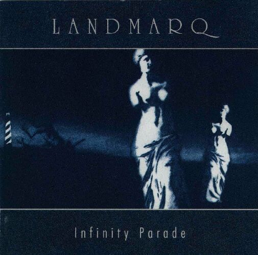 Infinity Parade  by LANDMARQ album cover