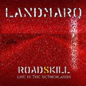 RoadSkill - Live in the Netherlands by LANDMARQ album cover
