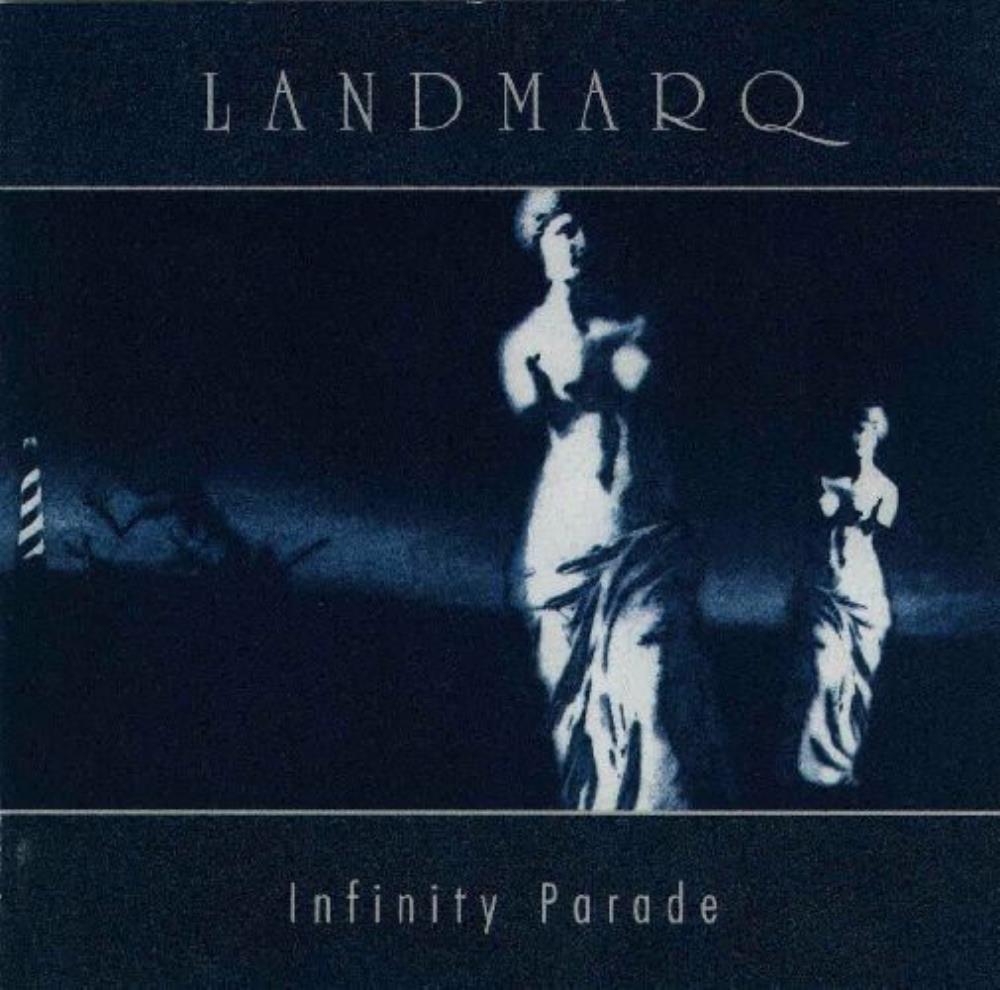 Infinity Parade by LANDMARQ album cover