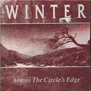 Winter - Across The Circle's Edge CD (album) cover