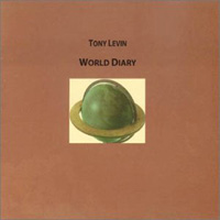 Tony Levin - World Diary CD (album) cover