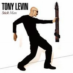 Tony Levin - Stick Man CD (album) cover
