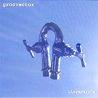 Groovector - Ultramarine CD (album) cover