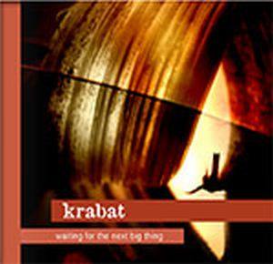 Krabat Waiting for the next big thing album cover