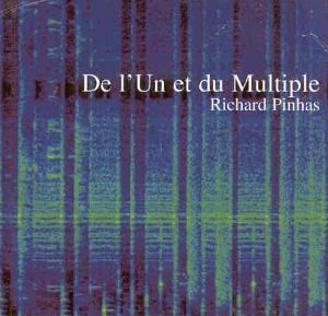 Richard Pinhas De l'Un et du Multiple album cover