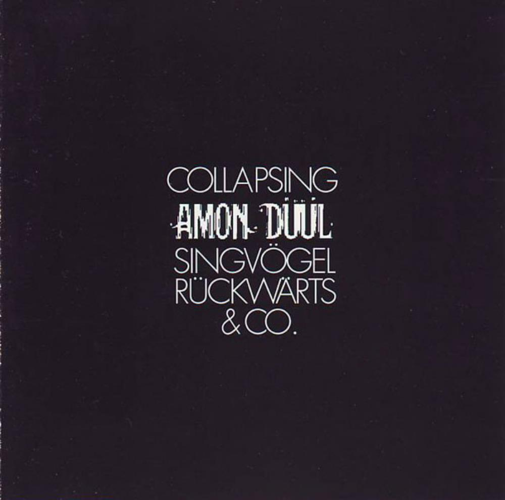 Amon Düül - Collapsing - Singvögel Rückwärts & Co. CD (album) cover