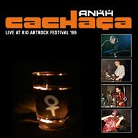 Ankh Cachasa-Live at Rio '99 album cover