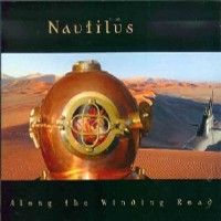 Along The Winding Road by NAUTILUS album cover