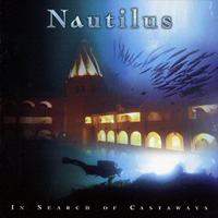 Nautilus - In Search Of Castaways CD (album) cover