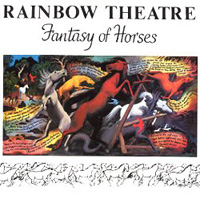 Fantasy Of Horses by RAINBOW THEATRE album cover