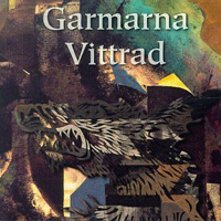 Garmarna - Vittrad CD (album) cover