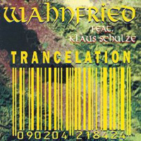 Richard Wahnfried Trancelation album cover