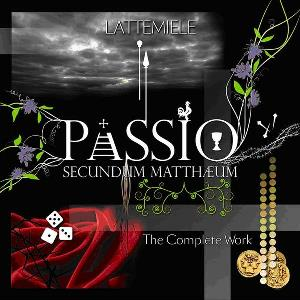 Latte e Miele - Passio Secundum Mattheum: The Complete Work CD (album) cover
