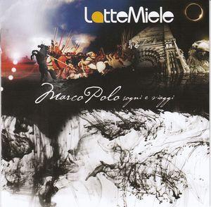 Marco Polo Sogni E Viaggi by LATTE E MIELE album cover