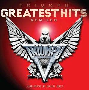 Triumph Greatest Hits Remixed album cover