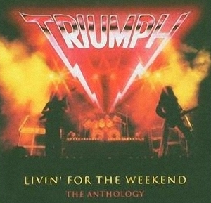 Triumph Living For The Weekend album cover