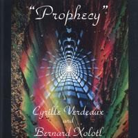 Bernard Xolotl - Prophecy CD (album) cover