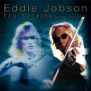 Eddie Jobson - Four Decades Special Concert CD (album) cover