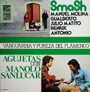 Smash and Manuel De Los Santos Pastor: Vanguardia Y Pureza Del Flamenco by SMASH album cover