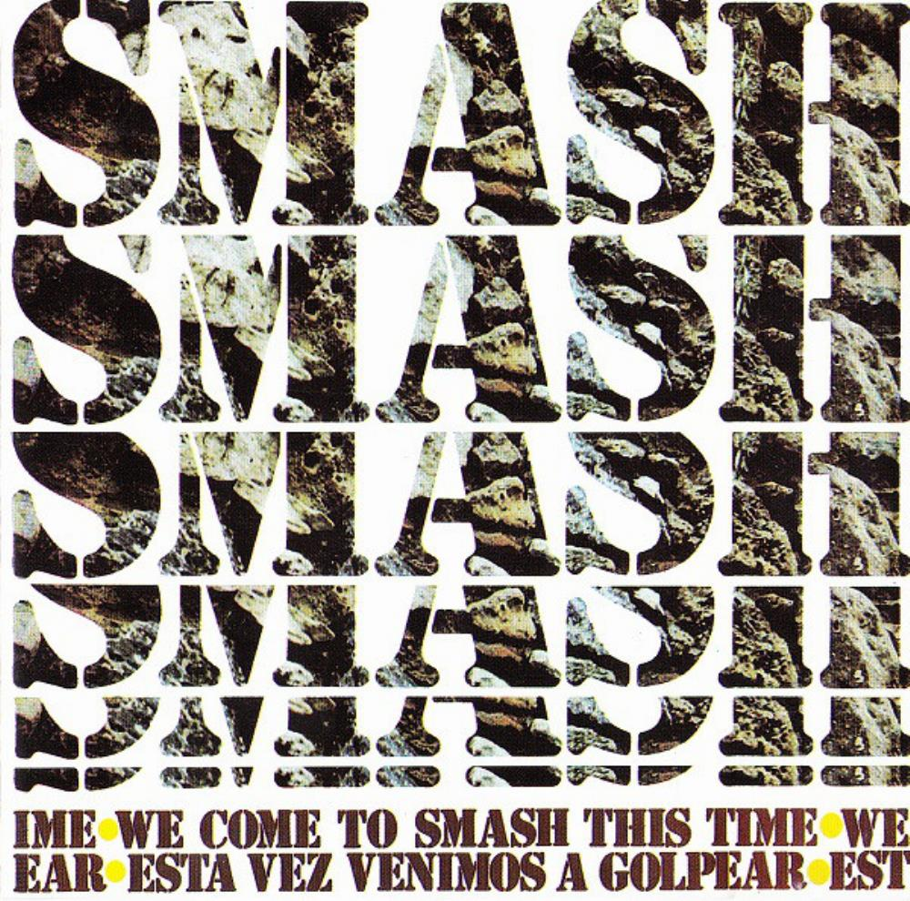 Smash We Come To Smash This Time album cover