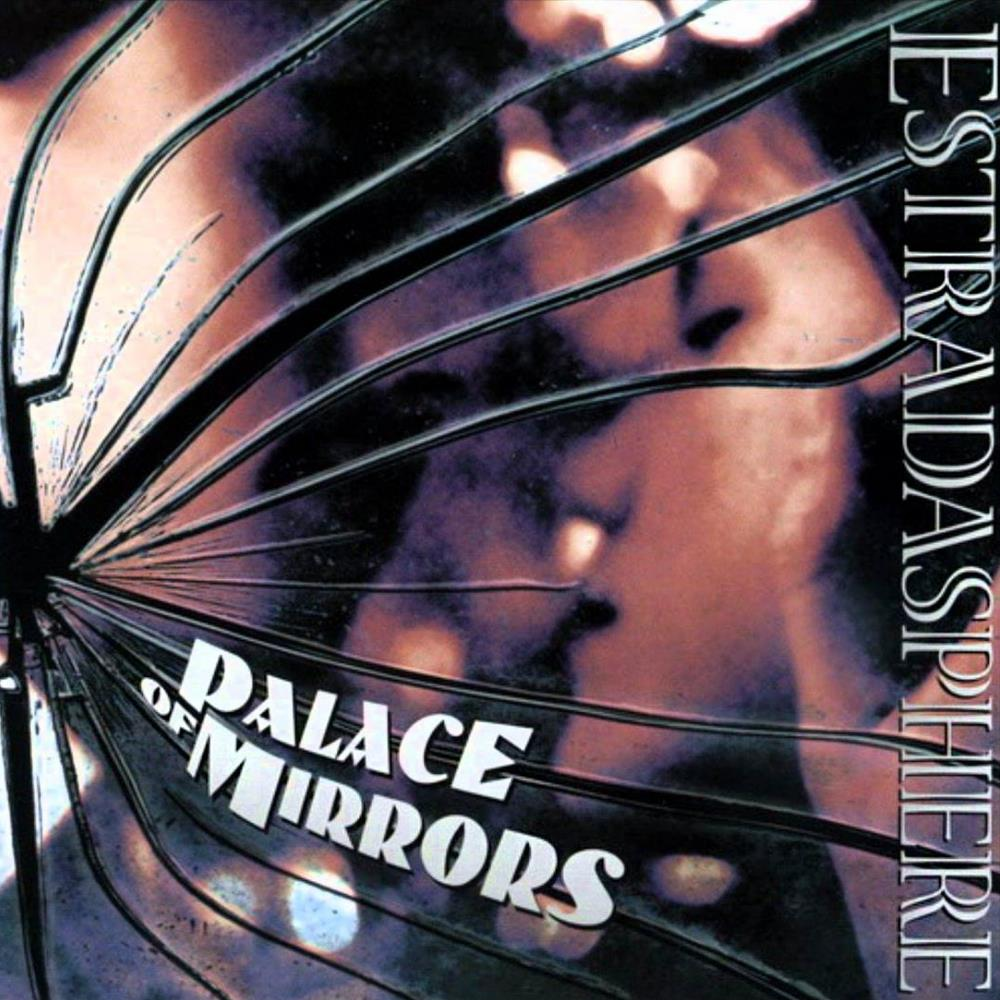 Estradasphere Palace Of Mirrors album cover