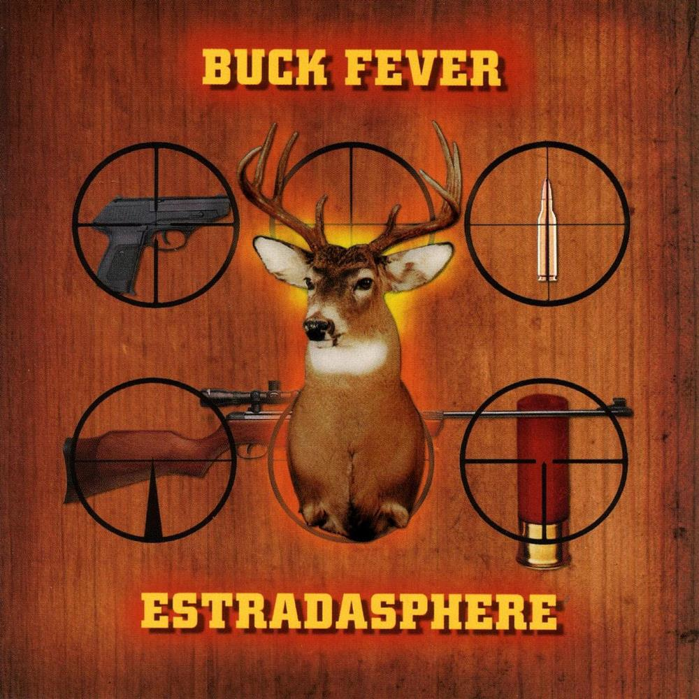 Buck Fever by ESTRADASPHERE album cover
