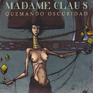Quemando Oscuridad by MADAME CLAUS album cover