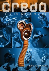 Credo This Is What We Do (DVD) album cover