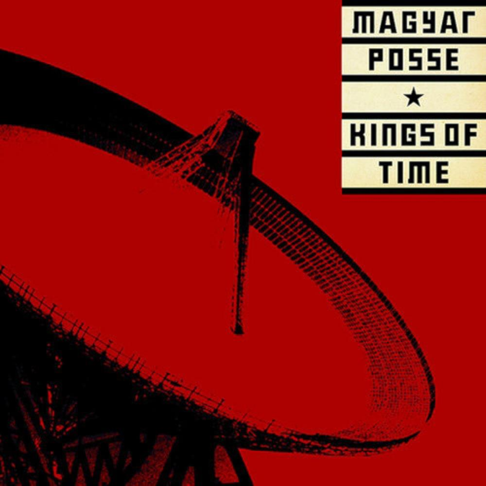 Kings Of Time by MAGYAR POSSE album cover