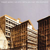 Magyar Posse - We Will Carry You Over The Mountains CD (album) cover