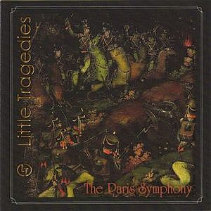 The Paris Symphony by LITTLE TRAGEDIES album cover