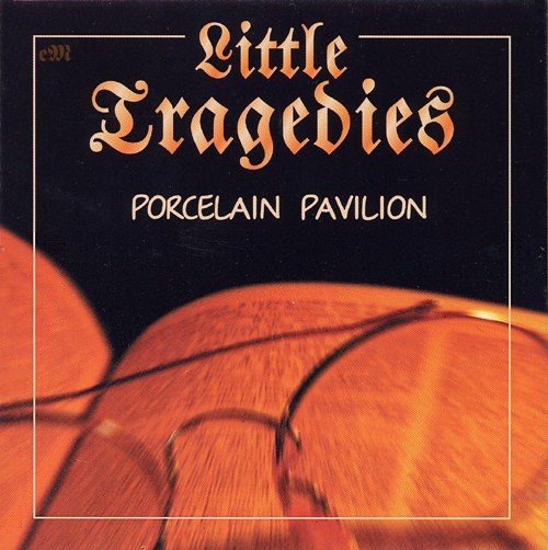Porcelain Pavilion by LITTLE TRAGEDIES album cover