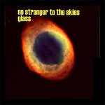 Glass - No Stranger To The Skies CD (album) cover