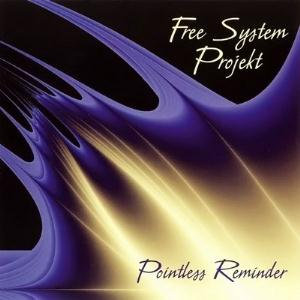 Free System Projekt - Pointless Reminder CD (album) cover