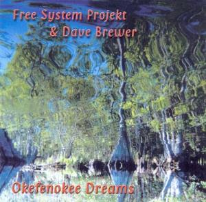 Free System Projekt - Okefenokee Dreams CD (album) cover