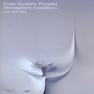 Free System Projekt Atmospheric Conditions  album cover