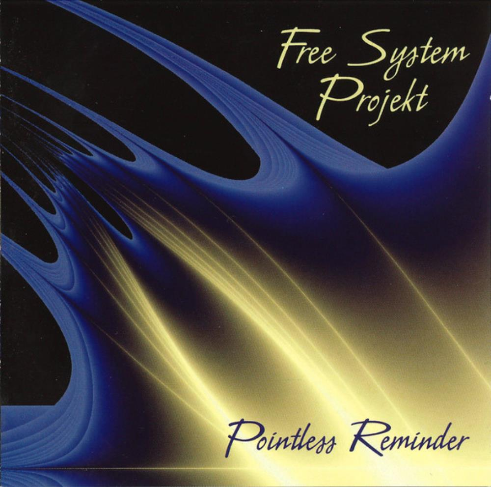 Pointless Reminder by FREE SYSTEM PROJEKT album cover