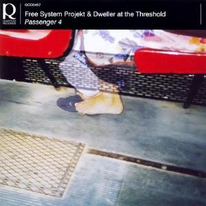 Free System Projekt Passenger 4 (with Dweller At The Threshold)  album cover
