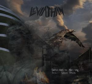 Leviathan Beholden to Nothing, Braver Since Then album cover
