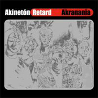 Akranania by AKINET�N RETARD album cover