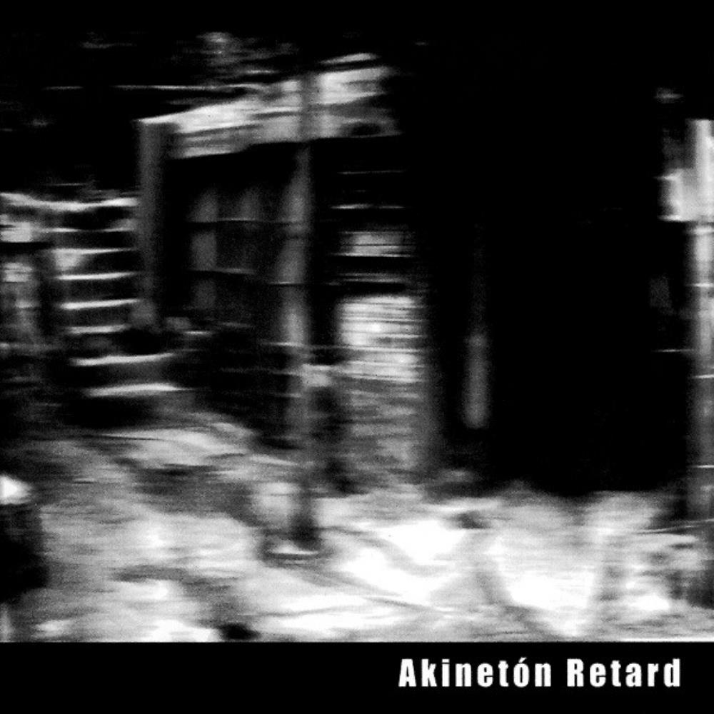 Akinetón Retard by AKINETÓN RETARD album cover