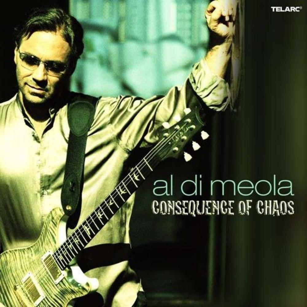 Al DiMeola - Consequence Of Chaos CD (album) cover