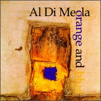 Al Di Meola - Orange And Blue  CD (album) cover