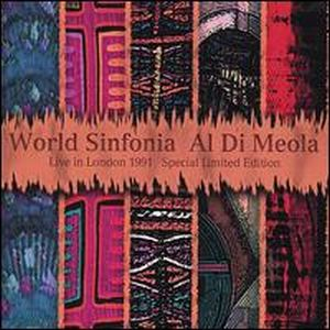 Al Di Meola - Live In London ( Al Di Meola World Sinfonia) CD (album) cover