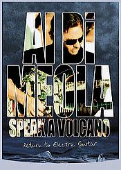 Al Di Meola Speak A Volcano - Return To Electric Guitar (DVD) album cover