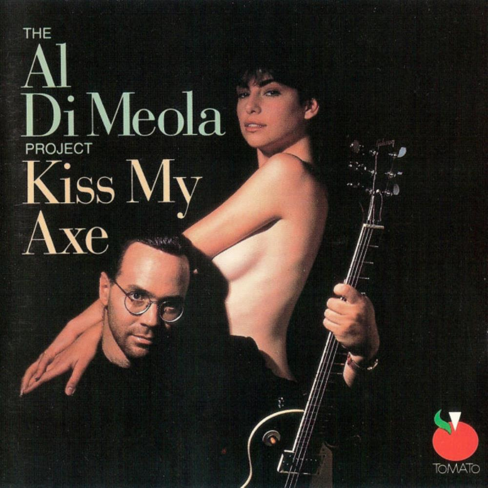Al Di Meola - Al Di Meola Project: Kiss My Axe CD (album) cover