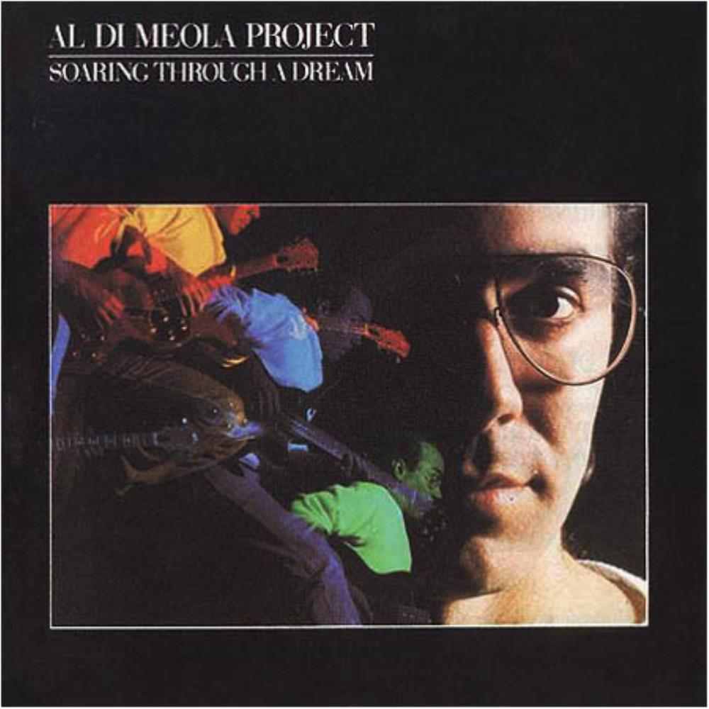 Al DiMeola Al Di Meola Project: Soaring Through A Dream album cover